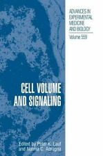 Advances in Experimental Medicine and Biology Ser.: Cell Volume and Signaling...