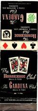 THE HORSESHOE Poker CLUB Gardena California Vintage Matchcover Matchbook
