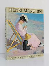 Henri Manguin. Catalogue raisonné de l'œuvre peint. Ides et Calendes 1980. Relié