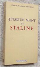 Général Walter G.KRIVITSKY : J'ÉTAIS UN AGENT DE STALINE (Champ Libre 1979)