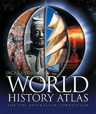 Jacaranda World History Atlas for the Australian Curriculum by Jacaranda...