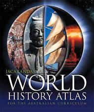 Jacaranda World History Atlas for the Australian Curriculum by Jacaranda...