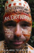 An Idiot Abroad: The Travel Diaries of Karl Pilkington by Karl Pilkington (Pape…