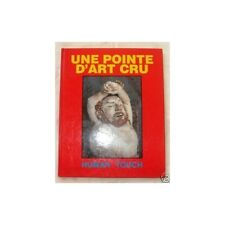 UNE POINTE D'ART CRU Illustration human touch Pavillon Arts Mars-Avril 1987 RARE