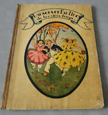 JDN Livre CHANSONS ENFANTINES DU BON VIEUX TEMPS  Illust  MATEJA et M. BERTY