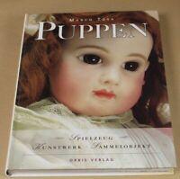 PUPPEN - Spielzeug, Kunstwerk, Sammelobjekt - Marco Tosa - Orbis Verl.1997 /S360