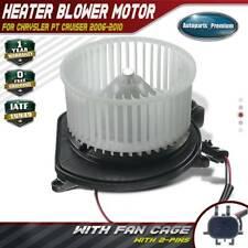 HVAC Blower Heater Motor w/ Fan Cage for Chrysler PT Cruiser 2006-2010 5179476AA