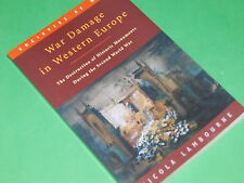 WAR DAMAGE IN WESTERN EUROPE - Destruction Historic Monuments WWII - N Lambourne