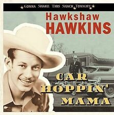 Car Hoppin' Mama by Hawkshaw Hawkins (CD, Apr-2008, Bear Family Records...