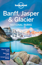 Lonely Planet Banff, Jasper & Glacier National Parks *FREE SHIPPING - NEW*