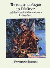 Toccata Fugue In D Minor & Bach Transcriptions Solo Piano Music Book