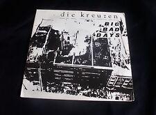DIE KREUZEN 'Big Bad Days' bw 'Gone Away (Acoustic)' 1991 Touch & Go T&G#79. EX