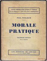 MORALE PRATIQUE classes du 1er cycle secondaire, cours complémentaires  Foulquié