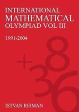 International Mathematical Olympiad Volume 3: 1991-2004 (Anthem Learning), Math
