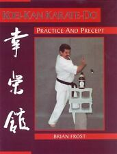 Koei-Kan Karate-Do: Practice and Precept