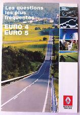 Brochure Commercial Renault Trucks Euro 4/ Euro 5 Question les plus fréquentes