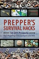 Preppers: Prepper's Survival Hacks: 50 DIY Projects for Lifesaving Gear, Gadgets