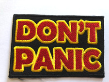 Don'T Panic patch Iron on patches hitchhiker's guide Douglas Adams#69