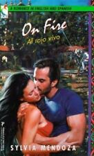 On Fire/Al Rojo Vivo: A Romance in English and Spanish (English and Spanish