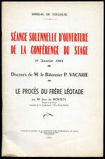 Toulouse, Affaire Combette. LE PROCES DU FRERE LEOTADE, J. de Montety - 1964