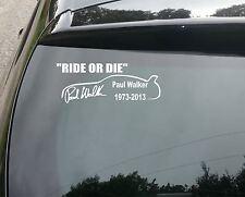 Paul Walker Ride or Die with car Vinyl Decal Sticker 210mm jap vw
