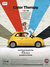 PUBLICITE ADVERTISING 114  2014   FIAT 500  nouvelle  COLOR THERAPY