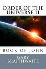 Book of John, Order of the Universe II THE DIVINE PLAN, Order of the Universe