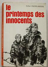 Le Printemps des Innocents E KNORR-ANDERS & JOUBERT éd Alsatia Signe de Piste