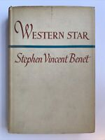 Western Star by Stephen Vincent Benet, 1st Edition, 1943, HCDJ