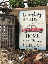 Country Roads Metal Sign - Truck Sign - Metal Sign - Wall Decor - Farmhouse Sign