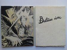 """Arthur RIMBAUD """" Le bateau ivre """" NUM. 1/200 + LITHOGRAPHIES de Maillart 1946"""
