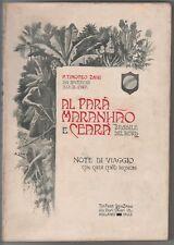 Zani Timoteo P. PARA, MARANHAO E CEARA BRASILE DEL NORD Lanzani 1903