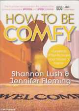 Shannon / Jennifer Lush & Fleming HOW TO BE COMFY SC Book