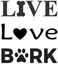 Live Love Bark Wall Decal Doggie Pet Vinyl Sticker Dog Bedroom Pets Puppy Animal