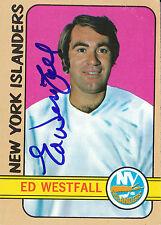 ED WESTFALL ISLANDERS AUTOGRAPH AUTO 72-73 TOPPS #159 *21633