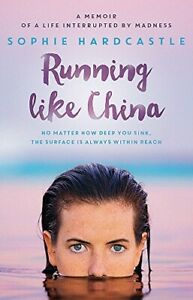 Running Like China by Sophie Hardcastle Paperback 2015 New