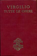 VIRGILIO, Tutte le opere. Sansoni, Firenze, 1967