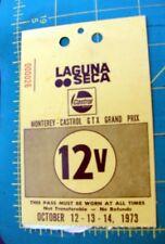 1973 LAGUNA SECA MONTEREY CASTROL GTX GRAND PRIX RACE PASS #000026