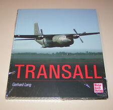 Die Transall C 160 - Bildband!