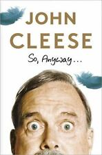 Clearance - SO ANYWAY,... John Cleese  [2014 Hardcover,DJ] 1st Ed New Book