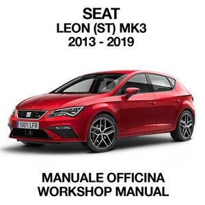 SEAT LEON (ST) MK3 2013 2019. Service Manuale Officina Riparazione Workshop ENG