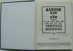 Austin A70 & A90 Hereford Coupe Hampshire Atlantic Pick Up Workshop Manual 1957