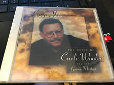 Love Is.. The Voice of Carle Wooley and the Groove Masters cd SEALED