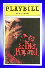 Playbill + The Scarlet Pimpernel + Douglas Sills, Christine Andreas, Paul Castre