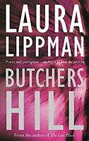 Butchers Hill (A Tess Monaghan investigation) by Lippman, Laura Paperback Book