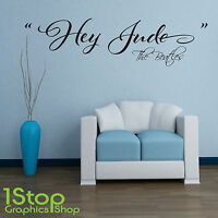THE BEATLES HEY JUDE WALL STICKER QUOTE - BEDROOM LOVE WALL ART DECAL X288