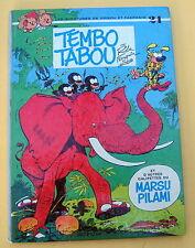 SPIROU FRANQUIN TEMBO TABOU NO 24 EO 74 BON ETAT+