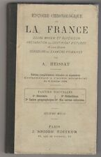 Histoire chronologique de la France. Cours moyen et supérieur...A Heissat 1897