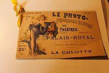 LE PHOTO programme illustré des théatres PALAIS ROYAL  1897 98  LA CULOTTE