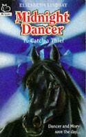 Midnight Dancer: To Catch a Thief (Hippo Animal S.), Lindsay, Elizabeth , Accept